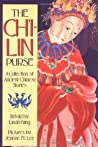 The Ch'i-lin Purse: A Collection of Ancient Chinese Stories
