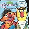 The Ernie and Bert Book by Joe Mathieu