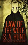 Law of the Wolf (The Outlaw King, #2)
