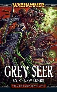 Grey Seer (Warhammer: Thanquol & Boneripper, #1)