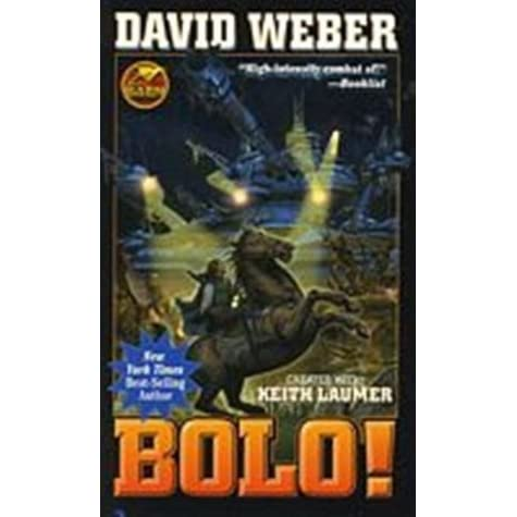 Bolo! (Bolo, #14) by David Weber
