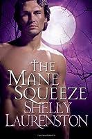 The Mane Squeeze (Pride, #4)