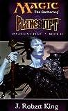 Planeshift (Magic: The Gathering: Invasion Cycle, #2)