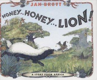 Honey... Honey... Lion!