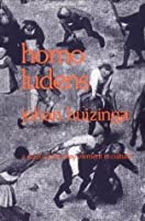 Homo Ludens: A Study of the Play Element in Culture