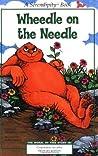 Wheedle on the Needle (Serendipity)
