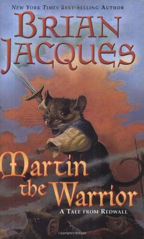 Martin the Warrior (Redwall, #6) by Brian Jacques