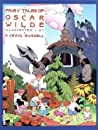 Fairy Tales of Oscar Wilde: The Selfish Giant/The Star Child (Fairy Tales of Oscar Wilde, #1)