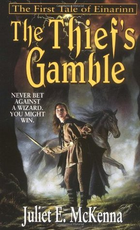 The Thief's Gamble (The Tales of Einarinn #1)
