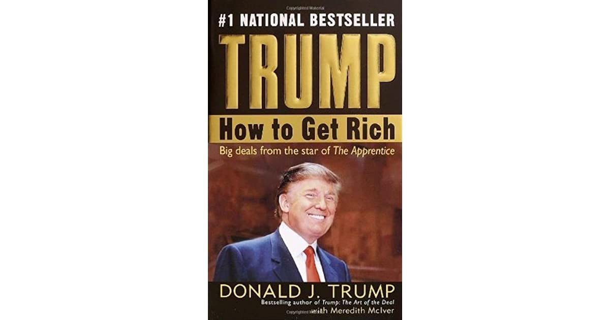 Trump how to get rich by donald j trump for Donald trump favorite books