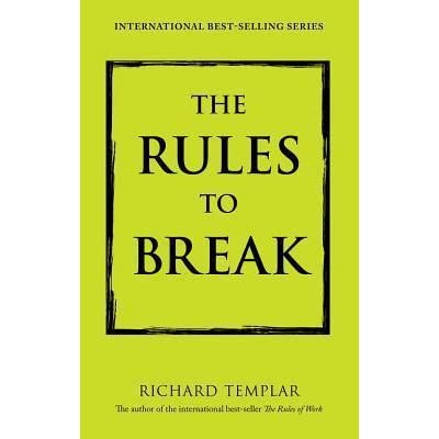 review of richard templars the rules Let me piss on this the first time i saw this book called the rules of love by someone named richard templar, a unit in my insides induced the puke and i scampered (with my best nike and knee pads at that) out of the self help aisle lest anyone i know would see me.