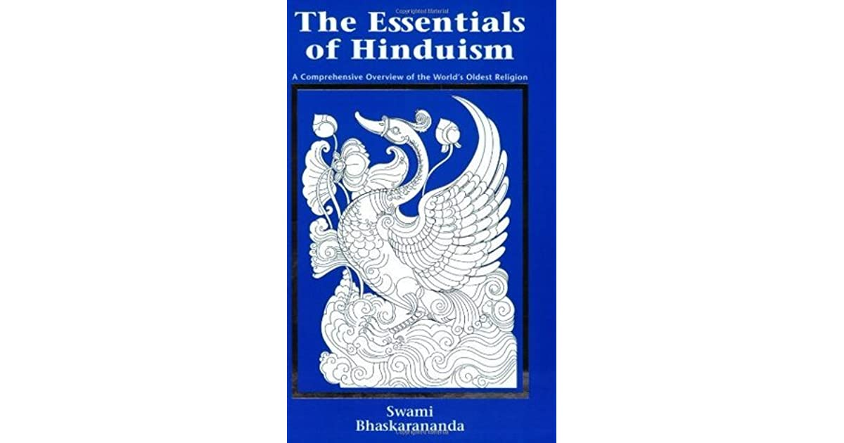 The Essentials Of Hinduism A Comprehensive Overview Of The - Oldest religion