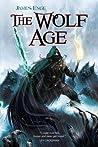 The Wolf Age (Morlock Ambrosius, #3)