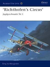 'Richthofen's Circus': Jagdgeschwader Nr 1