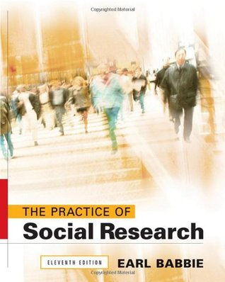 The Practice Of Social Research By Earl R Babbie