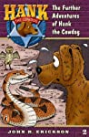 The Further Adventures of Hank the Cowdog (Hank the Cowdog, #2)