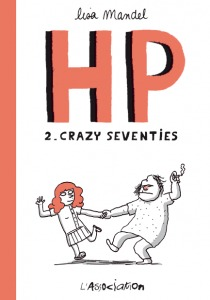 HP, tome 2 : crazy seventies