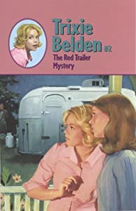The Red Trailer Mystery (Trixie Belden, #2)