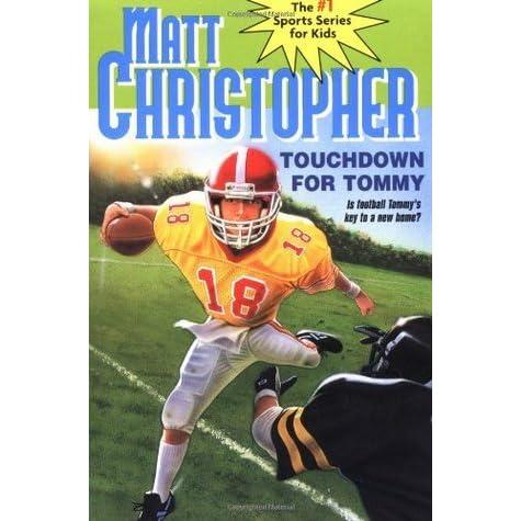 Touchdown for Tommy (Matt Christopher Sports Classics)