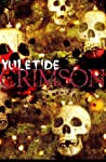 Yuletide Crimson (Twisted Eventide, #2)