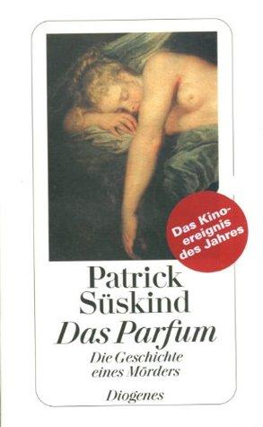 Das Parfum: Die Geschichte Eines Morders (Fiction, Poetry & Drama)