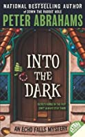 Into the Dark (Echo Falls, #3)
