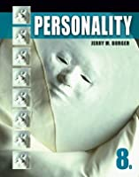 Personality, 8th Edition (Psy 235 Theories of Personality)