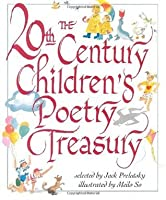 The 20th Century Children's Poetry Treasury (Treasured Gifts for the Holidays)