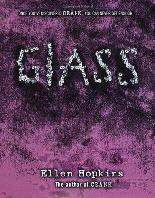 Glass (Crank, #2)