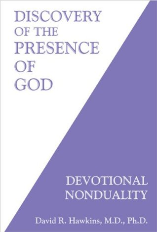 Discovery of the Presence of God by David R. Hawkins