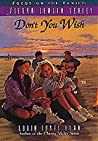 Don't You Wish (Sierra Jensen, #3)