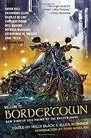 Welcome to Bordertown (Borderland, #8)
