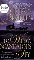To Wed a Scandalous Spy (Royal Four #1)