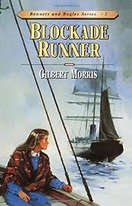 Blockade Runner (Bonnets and Bugles, #5)