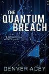 The Quantum Breach (Tanner Zane, #1)