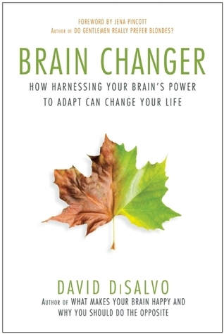 Brain Changer How Harnessing Your