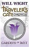 Gardens of Mist (Traveler's Gate Chronicles, #2)