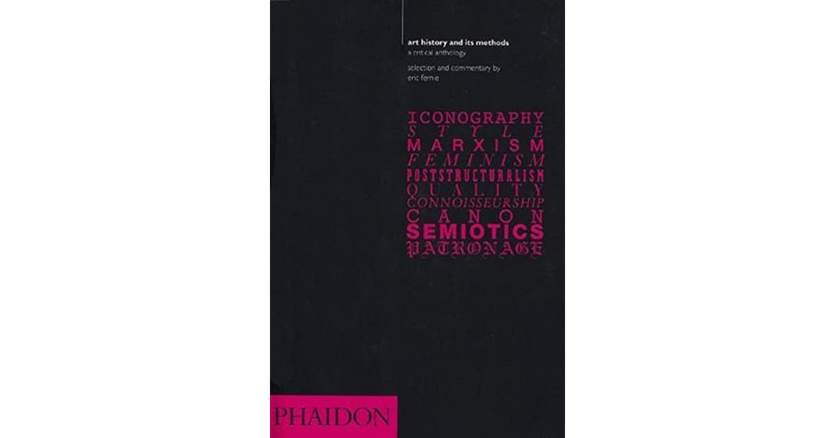 Art history and its methods a critical anthology by eric fernie fandeluxe Images