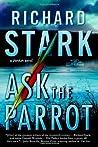 Ask The Parrot (Parker, #23)