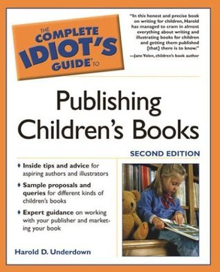 the complete idiots guide to publishing children's books