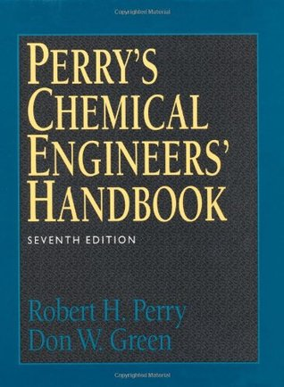 Perry's Chemical Engineers' Handbook by Robert H. Perry