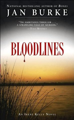 Bloodlines (Irene Kelly #9 - Jan Burke