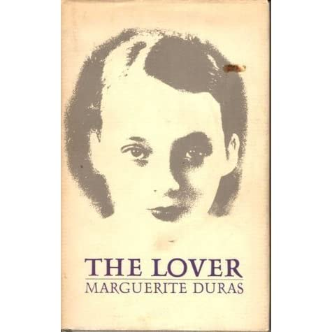 lover duras The lover is director jean-jacques annaud's adaptation of marguerite duras' minimalist 1984 novel set in french indochina in 1929, the film explores the erotic.