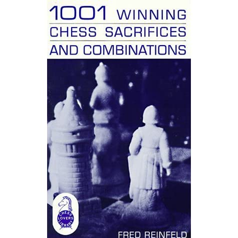 Chess 1001 and combinations pdf winning sacrifices