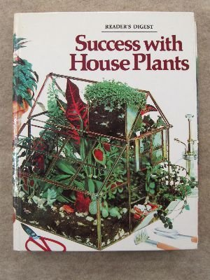 Enjoyable Success With House Plants By Readers Digest Association Interior Design Ideas Clesiryabchikinfo
