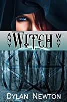 Any Witch Way (Pagan Holiday Series)