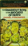 The Snarkout Boys and the Avocado of Death (Snarkout Boys, #1)