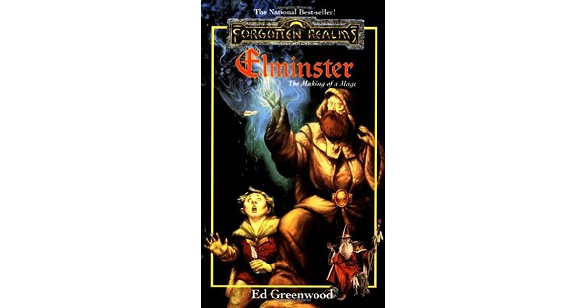 Elminster: The Making of a Mage by Ed Greenwood