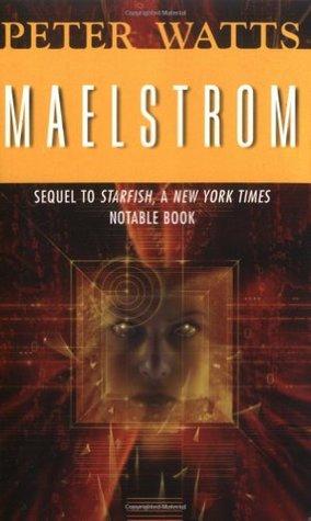 Maelstrom (Rifters, #2)