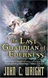 The Last Guardian of Everness (The War of the Dreaming, #1)